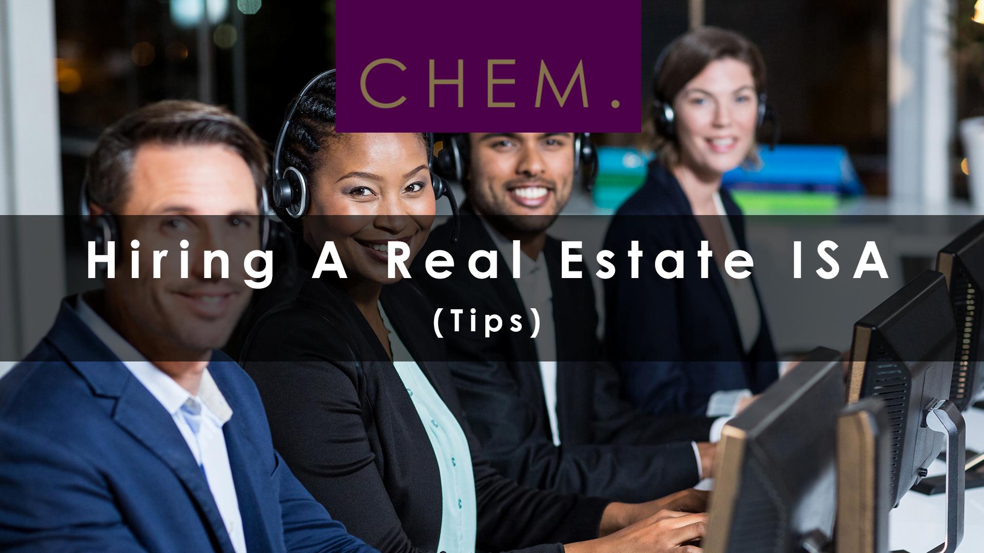 Hiring A Real Estate ISA (tips)